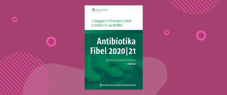 Antibiotika-Fibel 2020/21