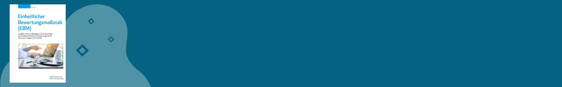 Einheitlicher Bewertungsmaßstab (EBM) - 2 Bände