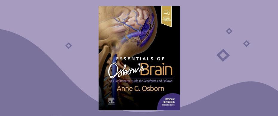 Osborn Essentials of Osborns Brain