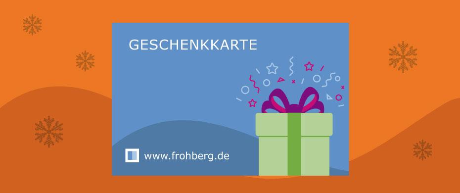 Geschenkgutschein frohberg.de