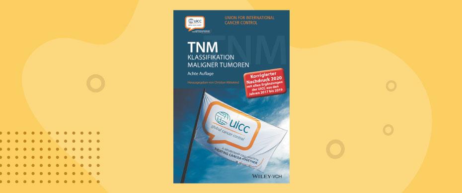 Wittekind TNM Klassifikation maligner Tumoren