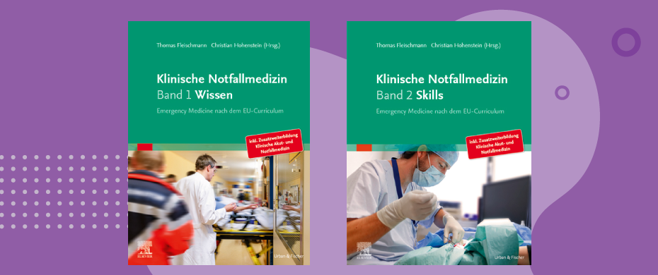 Klinische Notfallmedizin - Band 1 und Band 2